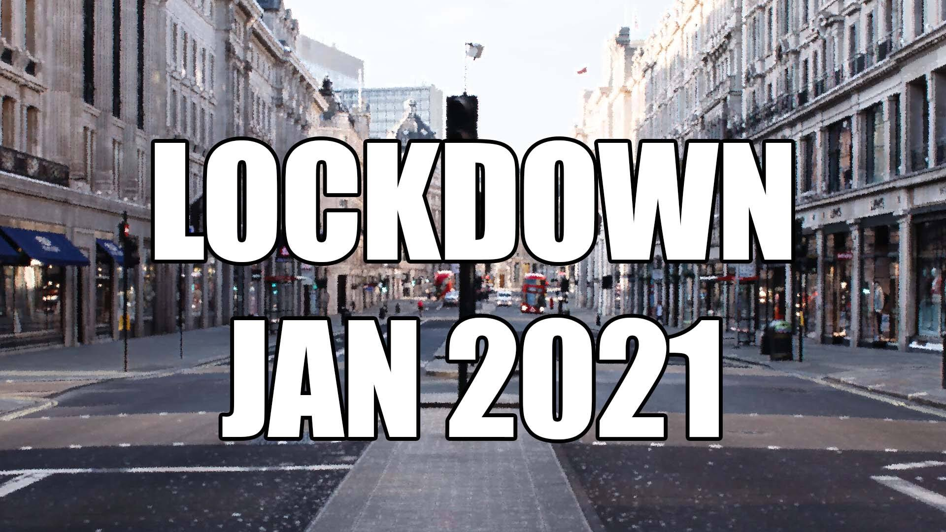 Header Image for: Lockdown - January 2021 Guidelines.